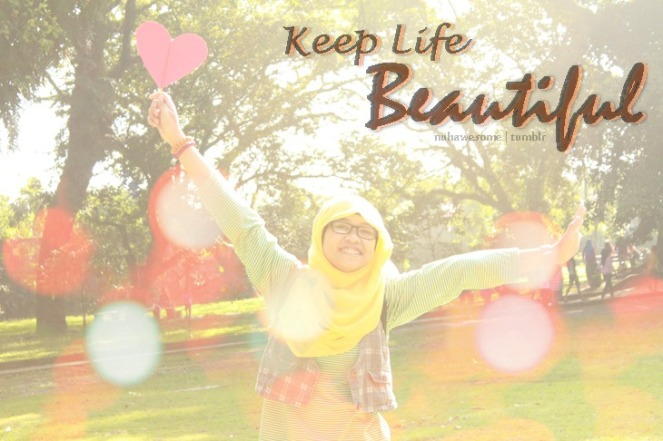 Keep Life Beautiful.